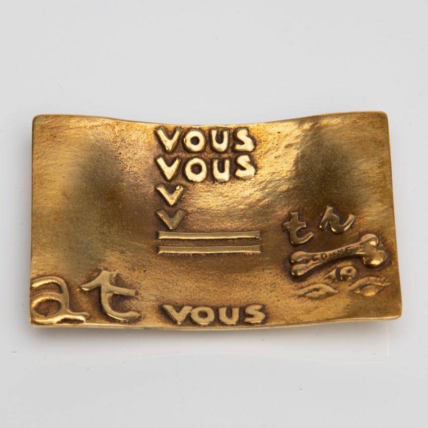 Vous vous devez de traiter Eros comme un Dieu, hâtez-vous by Line Vautrin - gilded bronze trinket bowl - France - 07